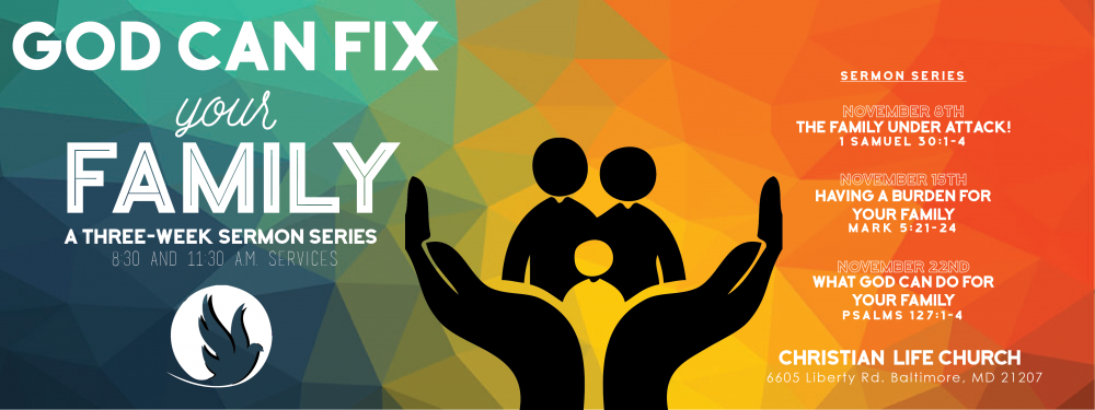 God Can Fix Your Family Sermon Series